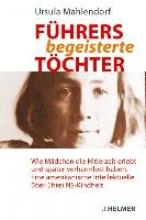 Mahlendorf, Ursula Führers begeisterte Töchter