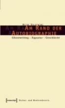 Volkening, Heide Am Rand der Autobiographie