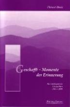 Beeck, Helmut Geschafft - Momente der Erinnerung