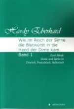 Eberhard, Hardy Wie im Reich der Sinne die Blutwurst in die Hand der Dirne kam 1