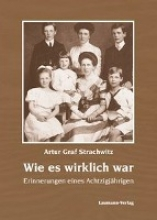 Strachwitz, Artur Wie es wirklich war