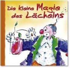 Hörtenhuber, Kurt Clown Minibuch. Die kleine Magie des Lchelns