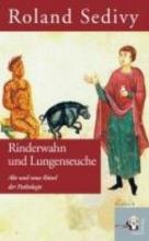 Sedivy, Roland Rinderwahn und Lungenseuche