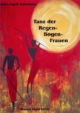 Kahrmann, Ellen I Tanz der Regenbogenfrauen