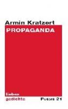 Kratzert, Armin Propaganda
