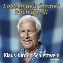 Schlettwein, Klaus-Jürgen Lachen deit ümmer noch gaud!