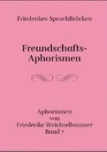 Weichselbaumer, Friederike Friederikes SprachBrücken 07. Freundschafts-Aphorismen
