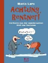 Lars, Mario Achtung, Rentner!
