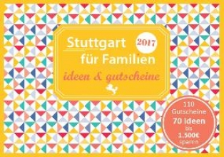 Eickholz, Sonja Stuttgart für Familien - ideen & gutscheine
