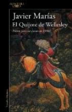 Marías, Javier El Quijote de WellesleyWellesley`s Quixote