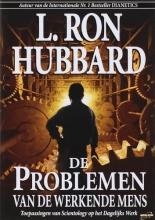 L. R. Hubbard , De Problemen van de Werkende Mens