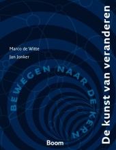 Jan Jonker Marco de Witte, De kunst van veranderen
