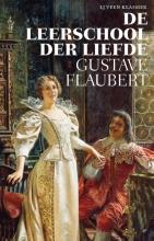 Gustave  Flaubert De leerschool der liefde