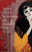 Sophie  Zijlstra De verlossing van Liesbeth Bede