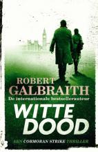 Robert Galbraith , Witte dood