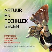 Mart Ottenheim Herman de Jongh  Frans van Bussel, Natuur en techniek geven