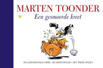 Marten  Toonder Alle verhalen van Olivier B. Bommel en Tom Poes 14 : Een gesmoorde kreet