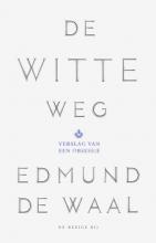 Edmund de Waal De witte weg