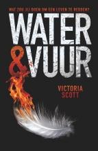 Victoria Scott , Water en vuur