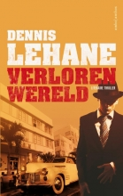 Dennis  Lehane Verloren wereld