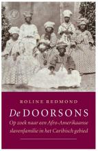 Roline Redmond , De doorsons