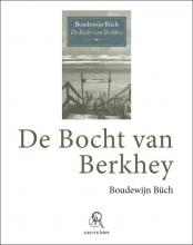 Boudewijn  Büch De bocht van Berkhey (grote letter) - POD editie