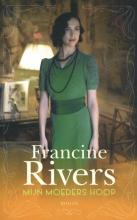 Francine Rivers , Mijn moeders hoop