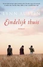 Lynn Austin , Eindelijk thuis