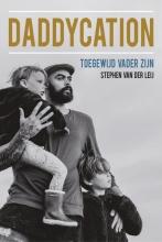 Stephen van der Leij , Daddycation