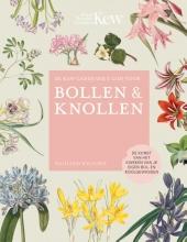 Richard Wilford , De Kew Gardener`s gids voor Bollen & Knollen
