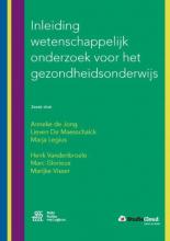Marijke Visser Anneke de Jong  Lieven De Maesschalck  Marja Legius  Henk Vandenbroele  Marc Glorieux, Inleiding wetenschappelijk onderzoek voor het gezondheidsonderwijs