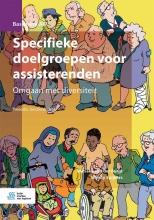 Wendy Spijkers Marieke van der Burgt, Specifieke doelgroepen voor assisterenden