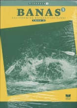 A.J. Zwarteveen J.L.M. Crommentuyn  E. Wisgerhof, Banas 1 Vmbo B Werkboek