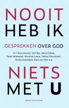 Henk Veltkamp , Nooit heb ik niets met U