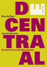 Nico de Boer Jos van der Lans, DEcentraal