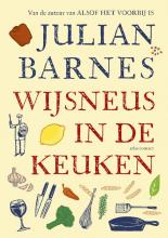 Julian Barnes , Wijsneus in de keuken