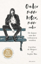 Sophie Mas Caroline de Maigret, Ouder maar beter, maar ouder