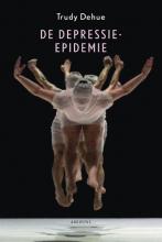Trudy  Dehue De depressie-epidemie