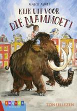 Marco Kunst , Kijk uit voor die mammoet!