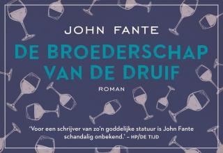 John Fante , De broederschap van de druif