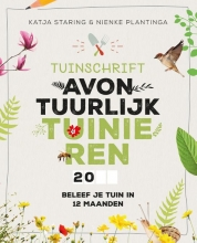Nienke Plantinga Katja Staring, Tuinschrift Avontuurlijk tuinieren