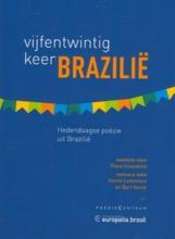 Flora  Süssekind Vijfentwintig keer Brazili