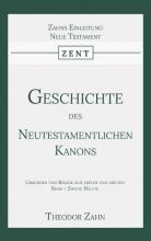 Theodor Zahn , Geschichte des Neutestamentlichen Kanons 4