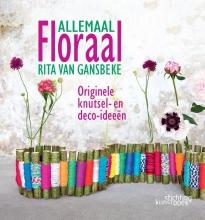 Rita van Gansbeke , Allemaal Floraal
