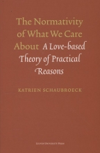 Katrien Schaubroeck , The normativity of what we care about