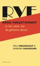 Barbara Sahakian Paul Moussault, Het Rood Verzetsfront in het vizier van de geheime dienst