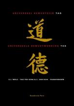 C. van Dijk , Tao, Universeel bewustzijn-Teh, Universeele bewustwording