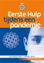 Het Oranje Kruis , Eerste Hulp tijdens een pandemie