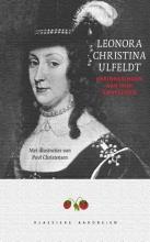 Jan Baptist Leonora Christina Ulfeldt, Herinneringen aan mijn rampspoed