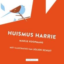 Marije  Koopmans Huismus Harrie